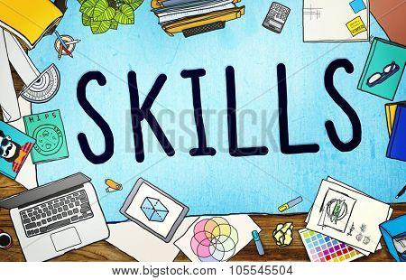 Skills Ability Capacity Talent Technique Concept