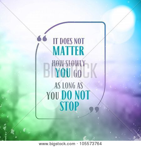 Creative Inspiring Motivation Quote on old papper background