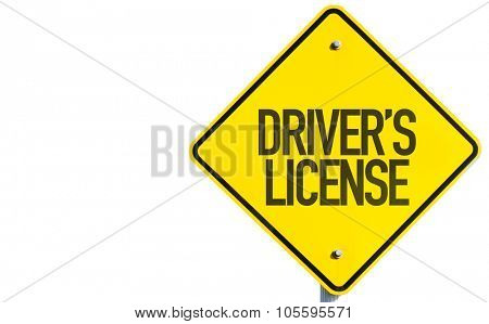 Driver's License sign isolated on white background