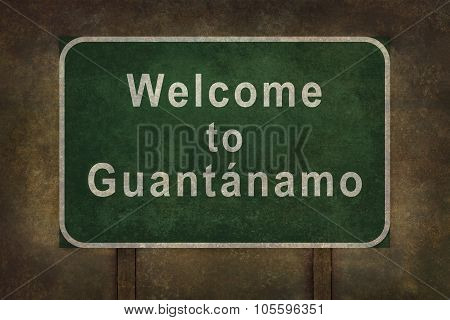Welcome To Guantanamo Roadside Sign Illustration.