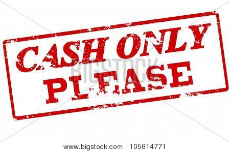 Cash Only Please
