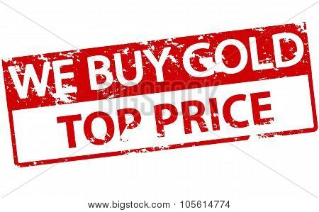 We Buy Gold Top Price