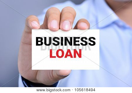 Business Loan Message On The Card Shown By A Man