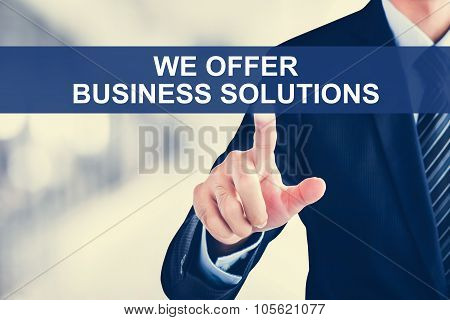 Businessman Hand Touching We Offer Business Solutions Tab On Virtual Screen