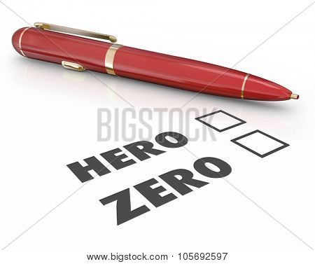 Hero or Zero words on a form or questionnaire asking if you are a winner, savior or role model vs a loser