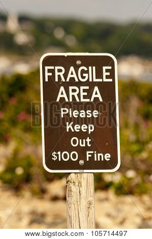 Fragile Area Sign