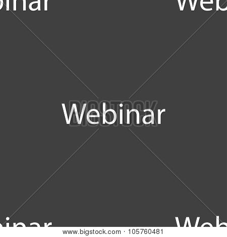 Webinar Web Camera Sign Icon. Online Web-study Symbol. Seamless Pattern On A Gray Background. Vector