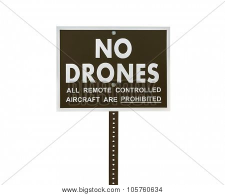 No drones all remote controlled aircraft are prohibited sign isolated with clipping path.