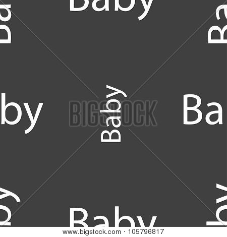 Baby On Board Sign Icon. Infant In Car Caution Symbol. Baby-pacifier Nipple. Seamless Pattern On A G