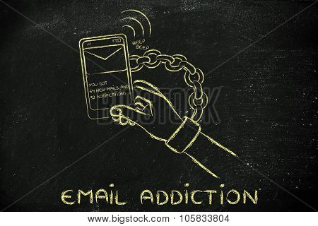 Hand Chained To A Mobile, illustration about email addiction
