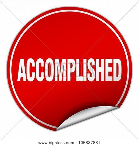 Accomplished Round Red Sticker Isolated On White