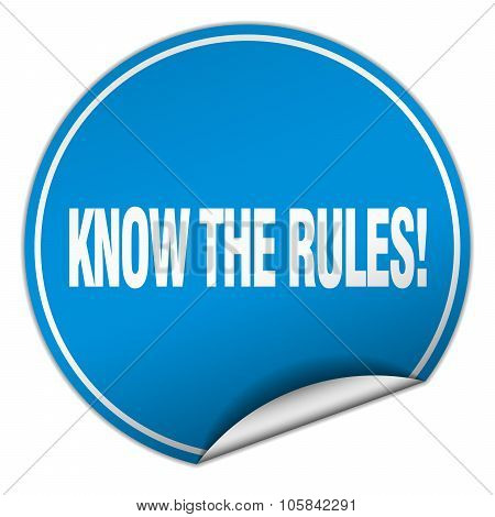 Know The Rules! Round Blue Sticker Isolated On White