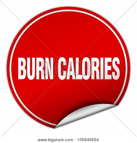 Burn Calories Round Red Sticker Isolated On White