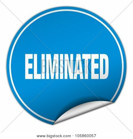 Eliminated Round Blue Sticker Isolated On White