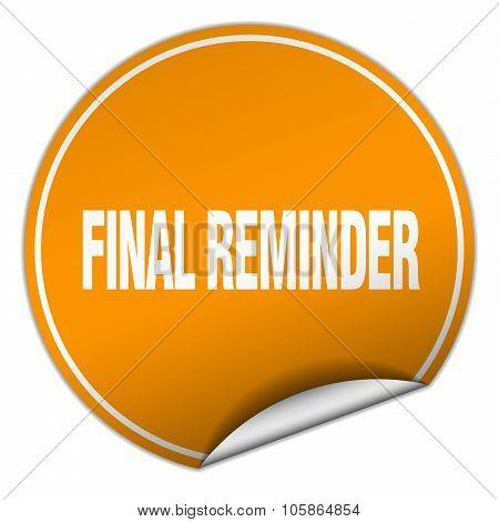 Final Reminder Round Orange Sticker Isolated On White
