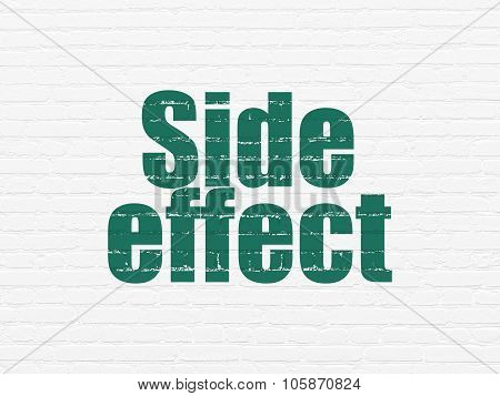 Health concept: Side Effect on wall background