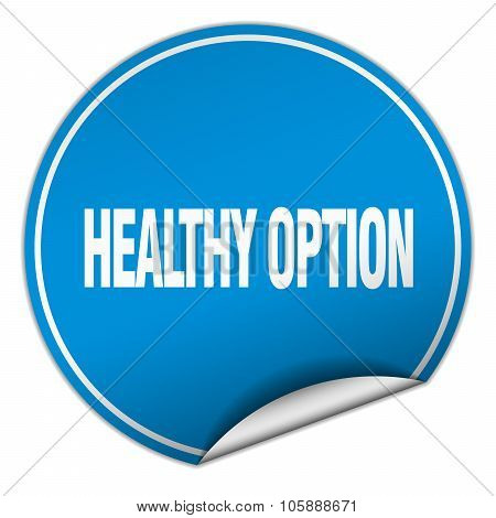 Healthy Option Round Blue Sticker Isolated On White