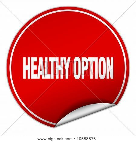 Healthy Option Round Red Sticker Isolated On White