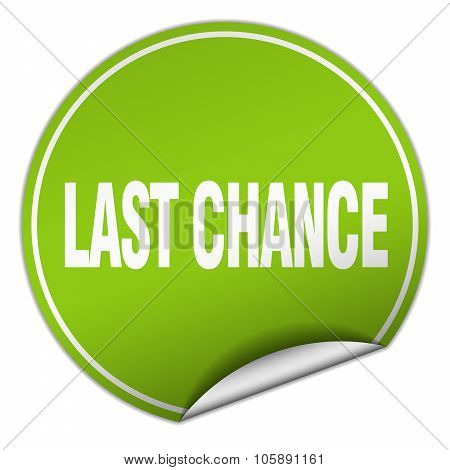 Last Chance Round Green Sticker Isolated On White