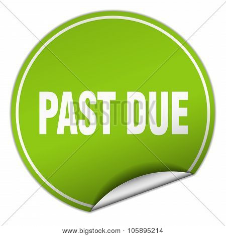 Past Due Round Green Sticker Isolated On White