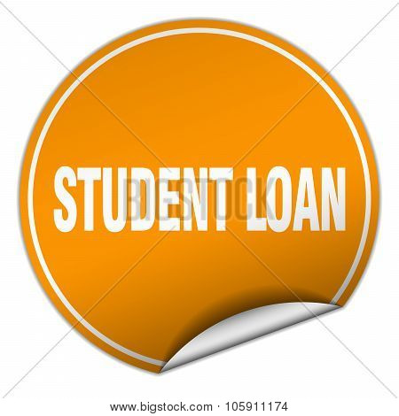 Student Loan Round Orange Sticker Isolated On White