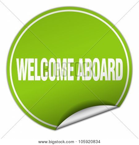Welcome Aboard Round Green Sticker Isolated On White