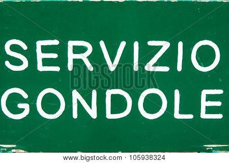 Gondola Venice Street Sign - Servizio Gondole