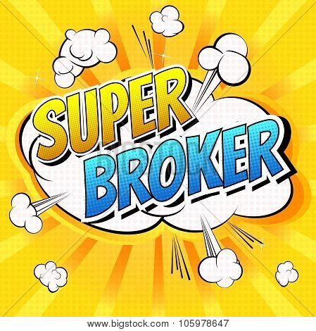 Super Broker - Comic book style word