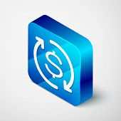 Isometric Return Of Investment Icon Isolated On White Background. Money Convert Icon. Refund Sign. D poster