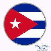 Bright Button With Flag Of Cuba . Happy Cuba Day Button. Bright Button With Flag. poster