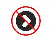 No Or Stop. Forward Arrow Icon. Next Arrowhead Symbol. Next Navigation Pointer Sign. Prohibited Ban  poster