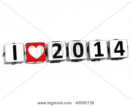 3D I Love 2014 Button Click Here Block Text