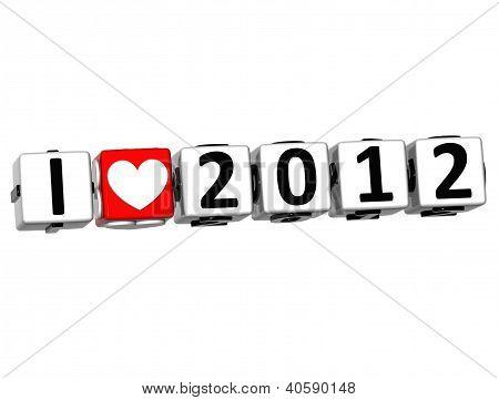 Ich liebe 3D 2012 klicken hier Blocktext