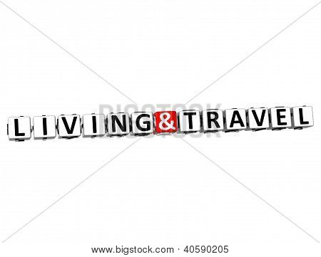 3D Living And Travel Button Click Here Block Text