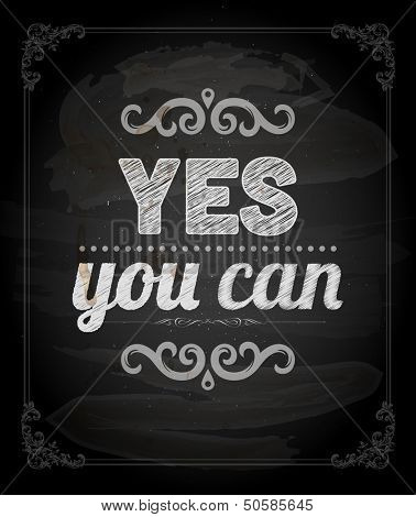 """Quote Typographical Background, vector design. """"Yes, you can"""""""