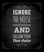 foto of ignore  - Quote Typographical Background - JPG
