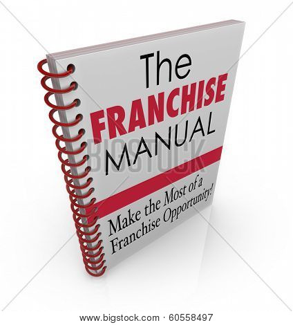Franchise Manual Book Instructions Advice Tips License Business