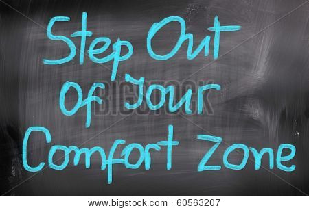 Step Out Of Your Comfort Zone Concept