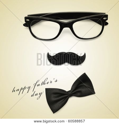 sentence happy fathers day and glasses, mustache and bow tie forming a man face in a beige background, with a retro effect