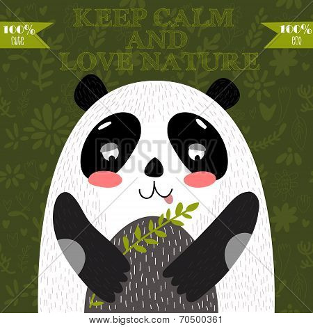 Keep Calm And Love Nature.vector Concept .cute  Panda Bear In Vector.