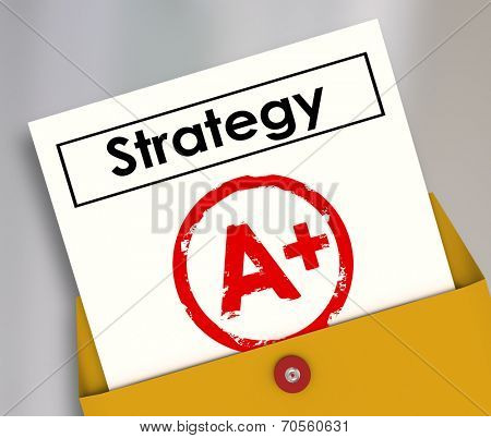 Strategy document in a yellow envelope getting an A+ review as a successful plan for achieving success and good results