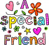 picture of special occasion  - Hand drawn and coloured whimsical cartoon special occasion text that reads A SPECIAL FRIEND - JPG