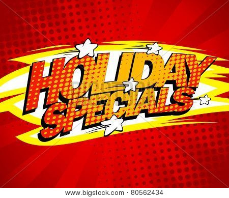 Pop-art sale design - Holiday specials.