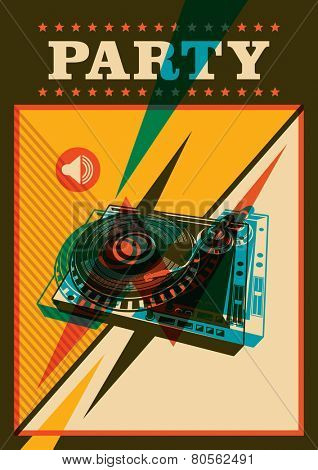Retro party poster with turntable. Vector illustration.