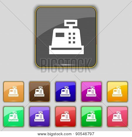 Cash Register Icon Sign. Set With Eleven Colored Buttons For Your Site. Vector
