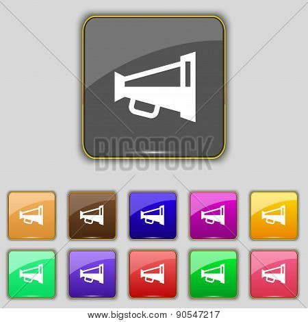 Megaphone Soon, Loudspeaker Icon Sign. Set With Eleven Colored Buttons For Your Site. Vector