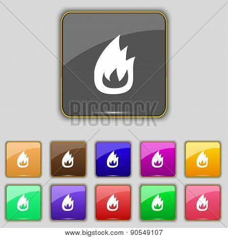 Fire Flame Icon Sign. Set With Eleven Colored Buttons For Your Site. Vector
