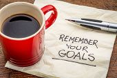 stock photo of handwriting  - remember your goals  - JPG