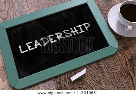 Leadership - Chalkboard with Hand Drawn Text.