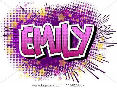 Emily - Comic Book Style Female Name.